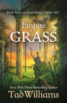 Tad Williams: Empire of Grass, Buch