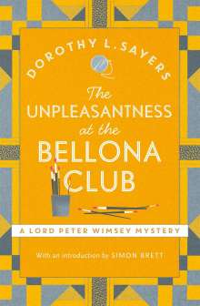 Dorothy L. Sayers: The Unpleasantness at the Bellona Club, Buch