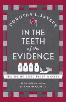 Dorothy L Sayers: In the Teeth of the Evidence, Buch