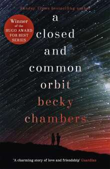 Becky Chambers: A Closed and Common Orbit, Buch