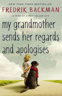 Fredrik Backman: My Grandmother Sends Her Regards and Apologises, Buch