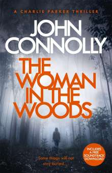 John Connolly: The Woman in the Woods, Buch