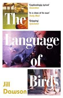 Jill Dawson: The Language of Birds, Buch