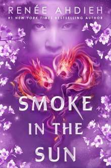 Renée Ahdieh: Smoke in the Sun, Buch