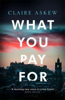 Claire Askew: What You Pay For, Buch