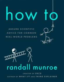 Randall Munroe: How To, Buch