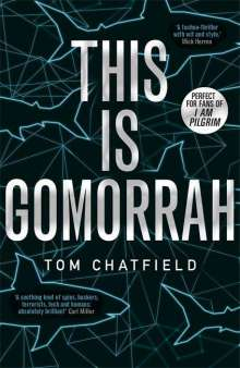 Tom Chatfield: This is Gomorrah, Buch