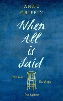 Anne Griffin: When All is Said, Buch