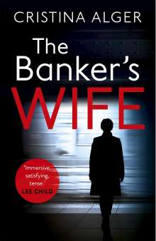 Cristina Alger: The Banker's Wife, Buch