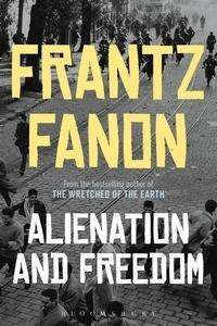 Frantz Fanon: Alienation and Freedom, Buch