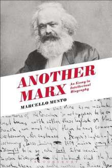 Marcello Musto: Another Marx, Buch