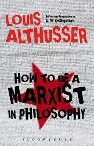 Louis Althusser: How to Be a Marxist in Philosophy, Buch