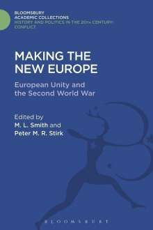 Making the New Europe: European Unity and the Second World War, Buch
