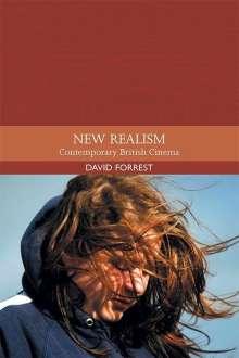 David Forrest: New Realism: Contemporary British Cinema, Buch
