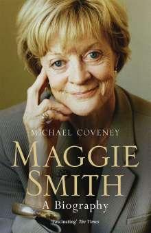 Michael Coveney: Maggie Smith, Buch