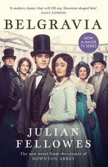 Julian Fellowes: Julian Fellowes's Belgravia, Buch