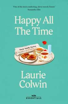 Laurie Colwin: Happy All the Time, Buch