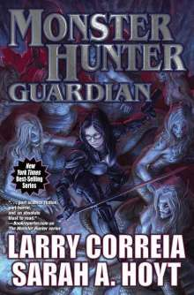 Larry Correia: Monster Hunter Guardian, Buch
