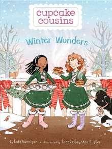 Kate Hannigan: Cupcake Cousins, Book 3 Winter Wonders, Buch