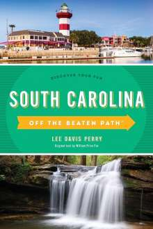 Lee Davis Perry: South Carolina Off the Beaten Path®, Buch