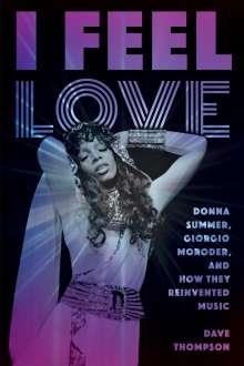 Dave Thompson: I Feel Love, Buch