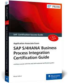 Murat Adivar: SAP S/4HANA Business Process Integration Certification Guide, Buch
