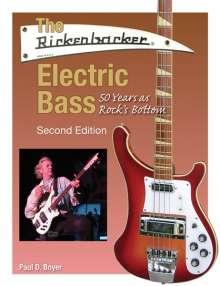 Paul Boyer: The Rickenbacker Electric Bass. Second Edition, Noten