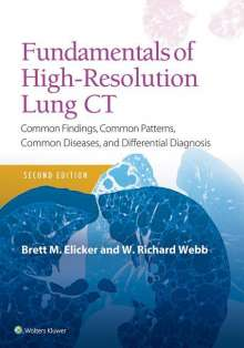 Brett M. Elicker: Fundamentals of High-Resolution Lung CT, Buch