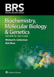 Michael A. Lieberman: BRS Biochemistry, Molecular Biology, and Genetics (Board Review Series), Buch