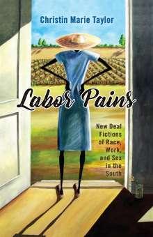 Christin Marie Taylor: Labor Pains, Buch