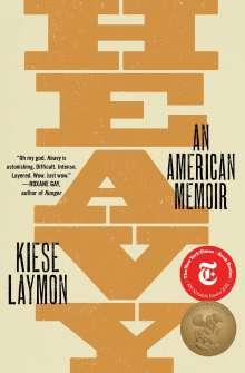 Kiese Laymon: Heavy: An American Memoir, Buch