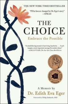 Edith Eva Eger: The Choice: Embrace the Possible, Buch