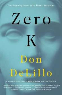 Don DeLillo: Zero K, Buch