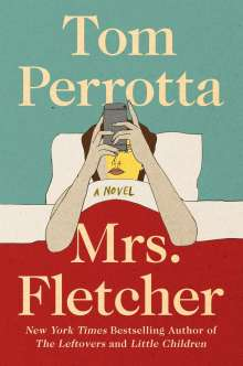 Tom Perrotta: Mrs. Fletcher, Buch
