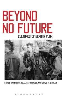 Beyond No Future, Buch