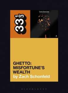 Zach Schonfeld: 24-Carat Black's Ghetto: Misfortune's Wealth, Buch