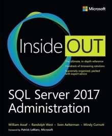 William Assaf: SQL Server 2017 Administration Inside Out, Buch