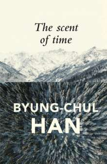 Byung-Chul Han: The Scent of Time, Buch