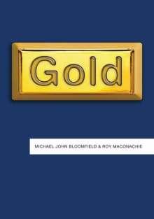 Michael John Bloomfield: Gold, Buch