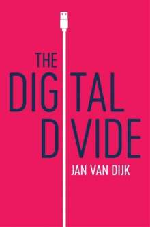 Jan Van Dijk: The Digital Divide, Buch