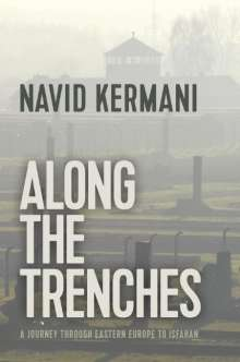 Navid Kermani: Along the Trenches, Buch