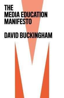 David Buckingham: The Media Education Manifesto, Buch