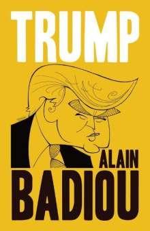 Alain Badiou: Trump, Buch
