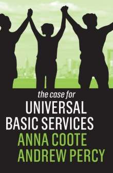 Anna Coote: The Case for Universal Basic Services, Buch