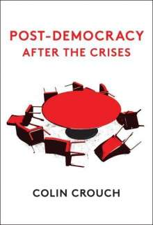 Colin Crouch: Post-Democracy After the Crises, Buch