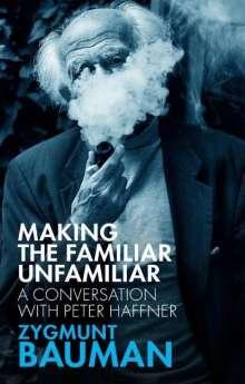Zygmunt Bauman: Making the Familiar Unfamiliar, Buch
