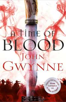 John Gwynne: A Time of Blood, Buch