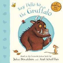 Julia Donaldson: Say Hello to the Gruffalo, Buch