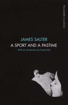 James Salter: A Sport and a Pastime, Buch