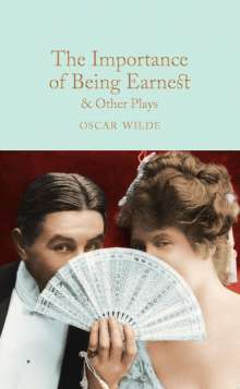 Oscar Wilde: Wilde, O: The Importance of Being Earnest & Other Plays, Buch